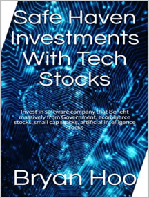 Safe Haven Investments With Tech Stocks
