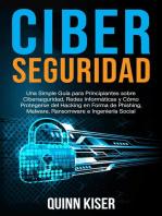 Ciberseguridad: Una Simple Guía para Principiantes sobre Ciberseguridad, Redes Informáticas y Cómo Protegerse del Hacking en Forma de Phishing, Malware, Ransomware e Ingeniería Social