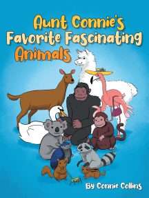 Aunt Connie's Favorite Fascinating Animals
