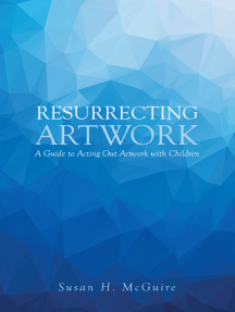Resurrecting Artwork: A Guide to Acting Out Artwork with Children