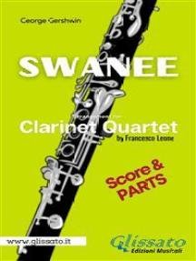 Swanee - Clarinet Quartet (score & parts)