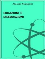 Equazioni e disequazioni