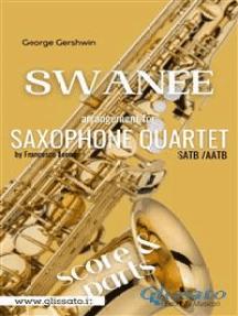 Swanee - Sax Quartet (score & parts)