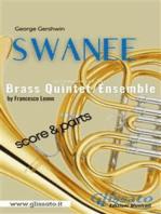 Swanee - Brass Quintet/Ensemble (score & parts)