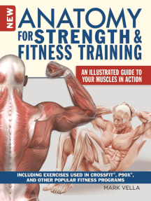 New Anatomy for Strength & Fitness Training: An Illustrated Guide to Your Muscles in Action Including Exercises Used in CrossFit®, P90X®, and Other Popular Fitness Programs