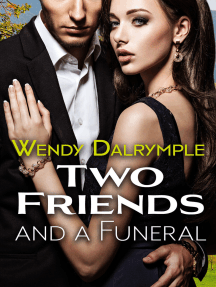 Two Friends and a Funeral