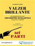 Valzer Brillante - orchestra scolastica smim/liceo (set parti)