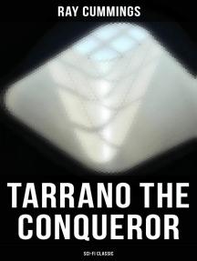 Tarrano the Conqueror (Sci-Fi Classic)
