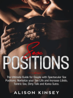 Sex Position: The Ultimate Guide for Couples with Spectacular Sex Positions. Revitalize your Sex Life and Increase Libido, Tantric Sex, Dirty Talk and Kama Sutra.