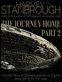The Journey Home: Part 2: Future of Humanity (FOH), #2