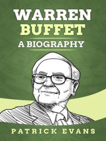 Warren Buffett: A Biography