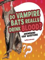 Do Vampire Bats Really Drink Blood?