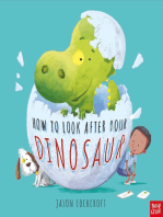 How to Look After your Dinosaur