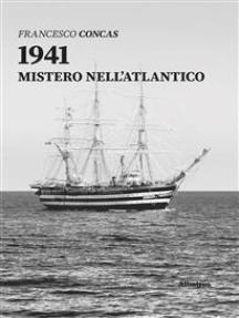 1941 Mistero Nell'atlantico