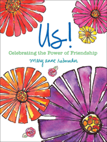 Us!: Celebrating the Power of Friendship