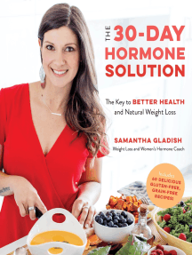 The 30-Day Hormone Solution: The Key to Better Health and Natural Weight Loss