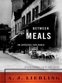 Between Meals: An Appetite for Paris