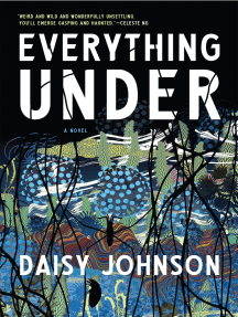 Everything Under: A Novel