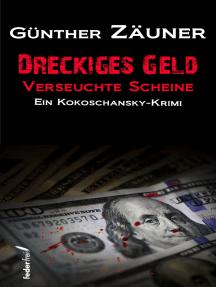 Dreckiges Geld - Verseuchte Scheine. Österreich Krimi