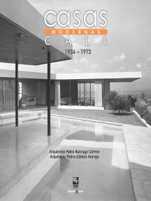 Casas modernas en Cali: modelos y paradigmas
