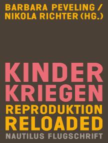 Kinderkriegen: Reproduktion reloaded