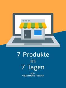 7 Produkte in 7 Tagen: Business