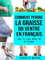 Comment perdre la graisse du ventre En français/ How To Lose Belly Fat In French