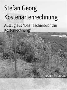 """Kostenartenrechnung: Auszug aus """"Das Taschenbuch zur Kostenrechnung"""""""