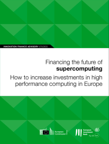 Financing the future of supercomputing: How to increase investments in high performance computing in Europe