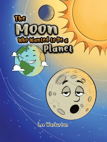 The Moon Who Wanted to Be a Planet