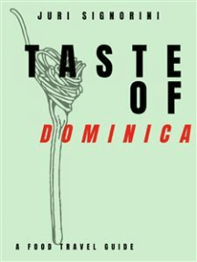 Taste of... Dominica: A food travel guide