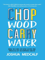 Chop Wood Carry Water