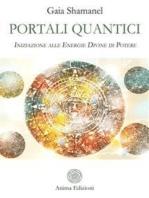 Portali quantici: Iniziazione alle Energie Divine di Potere
