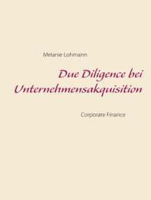 Due Diligence bei Unternehmensakquisition: Corporate Finance