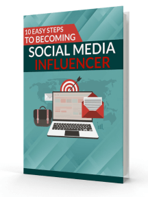 10 STEPS TO BE COMING A SPECIAL MEDIA INFLUENCER
