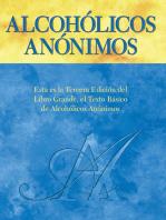 """Alcohólicos Anónimos, Tercera edición: El """"Libro Grande"""" oficial de Alcohólicos Anónimos"""