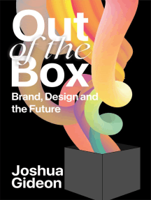 Out Of The Box: Brand, Design and the Future