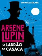 Arsene Lupin, o ladrão de casaca