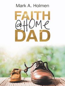 Faith @Home Dad