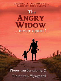 The Angry Widow...never Again!