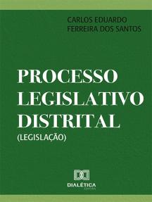 Processo Legislativo Distrital (Legislação)