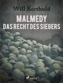 Malmedy - Das Recht des Siegers