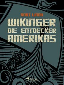Wikinger - Die Entdecker Amerikas