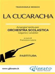 La Cucaracha - Orchestra scolastica (partitura)