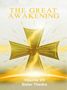 The Great Awakening Volume VII