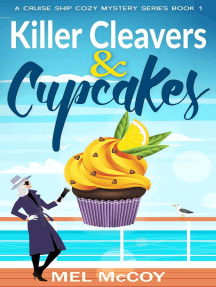 Killer Cleavers & Cupcakes: A Cruise Ship Cozy Mystery Series, #1