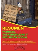 Resumen de Pobreza, Vulnerabilidad y Exclusión Social: RESÚMENES UNIVERSITARIOS