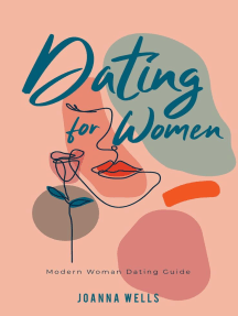 Dating for Women: The Modern dating Series, #1