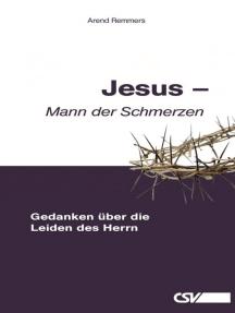 Jesus – Mann der Schmerzen
