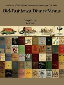 Old-Fashioned Dinner Menus